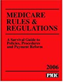 Medicare Rules and Regulations 2006, , 1570663971