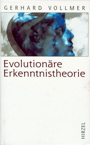 evolutionre-erkenntnistheorie-angeborene-erkenntnisstrukturen-im-kontext-von-biologie-psychologie-linguistik-philosophie-und-wissenschaftstheorie