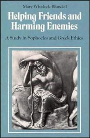 Kostenlose Hörbücher in Großbritannien herunterladen Helping Friends and Harming Enemies: A Study in Sophocles and Greek Ethics in German 0521423902