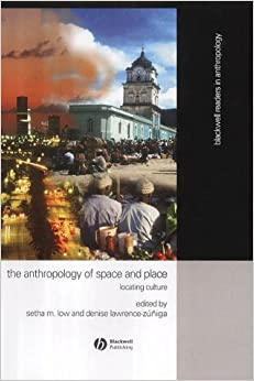 Book Anthropology of Space and Place: Locating Culture