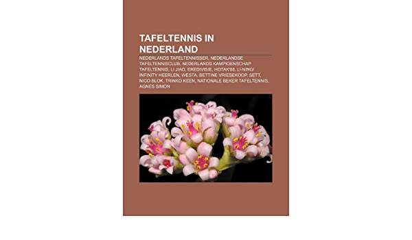 Tafeltennis in Nederland: Nederlands tafeltennisser ...