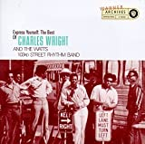 Express Yourself: The Best of Charles Wright and the Watts 103rd Street Rhythm Band
