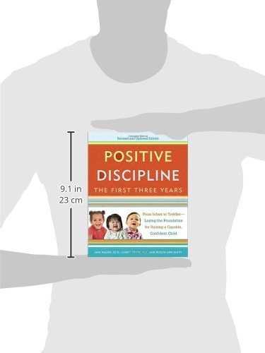 Positive discipline the first three years revised and updated positive discipline the first three years revised and updated edition from infant to toddler laying the foundation for raising a capable fandeluxe Choice Image
