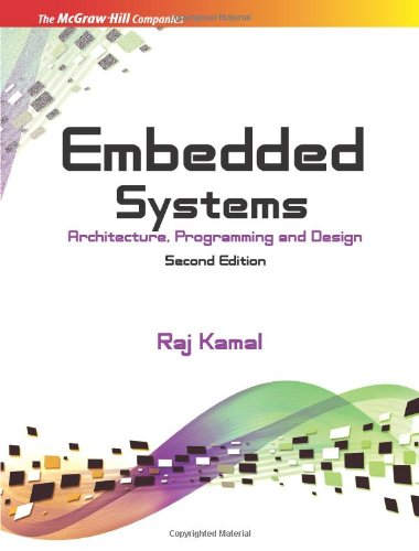 Embedded Systems: Architecture, Programming and Design, 2nd Edition
