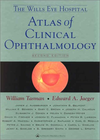 The Wills Eye Hospital Atlas of Clinical Ophthalmology