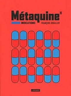 Métaquine [1] : Indications, Rouiller, François