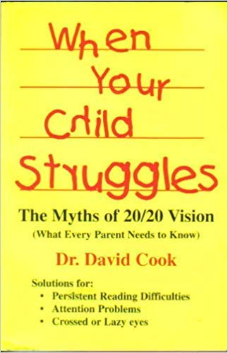 When Your Child Struggles The Myths of 20/20 Vision: What Every Parent Needs to Know