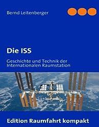 Die ISS: Geschichte und Technik der Internationalen Raumstation
