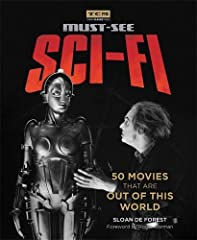 Spanning nine decades and branded by the most trusted authority on film, Turner Classic Movies: Must-See Sci-Fi showcases 50 of the most shocking, weird, wonderful, and mind-bending movies ever made.From A Trip to the Moon (1902) to Arrival (...