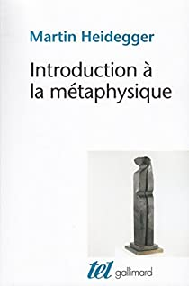 Introduction à la métaphysique par Heidegger