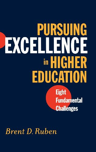 Pursuing Excellence in Higher Education: Eight Fundamental Challenges