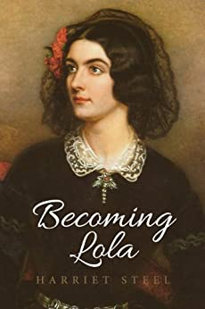 Becoming Lola by [Steel, Harriet]