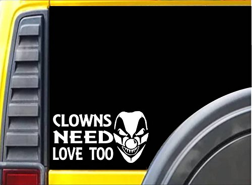 [Clown Need Love Too J813 8 inch sticker Decal] (Twisty The Clown Costume Mask)
