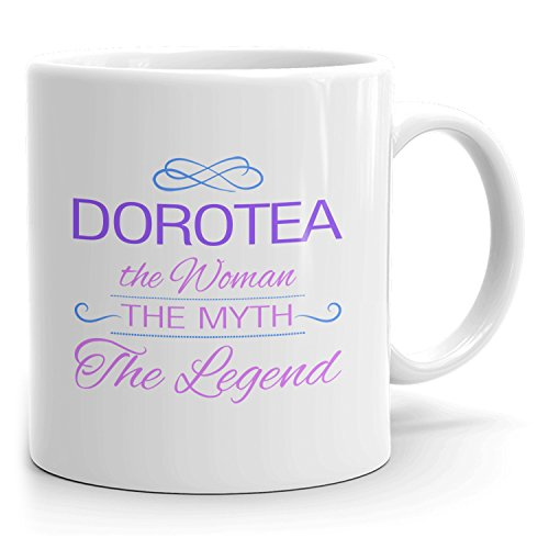 Dorotea Coffee Mugs - The Woman The Myth The Legend - Best Gifts for Women - 11oz White Mug - Purple