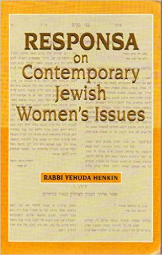 Responsa on Contemporary Jewish Womens Issues