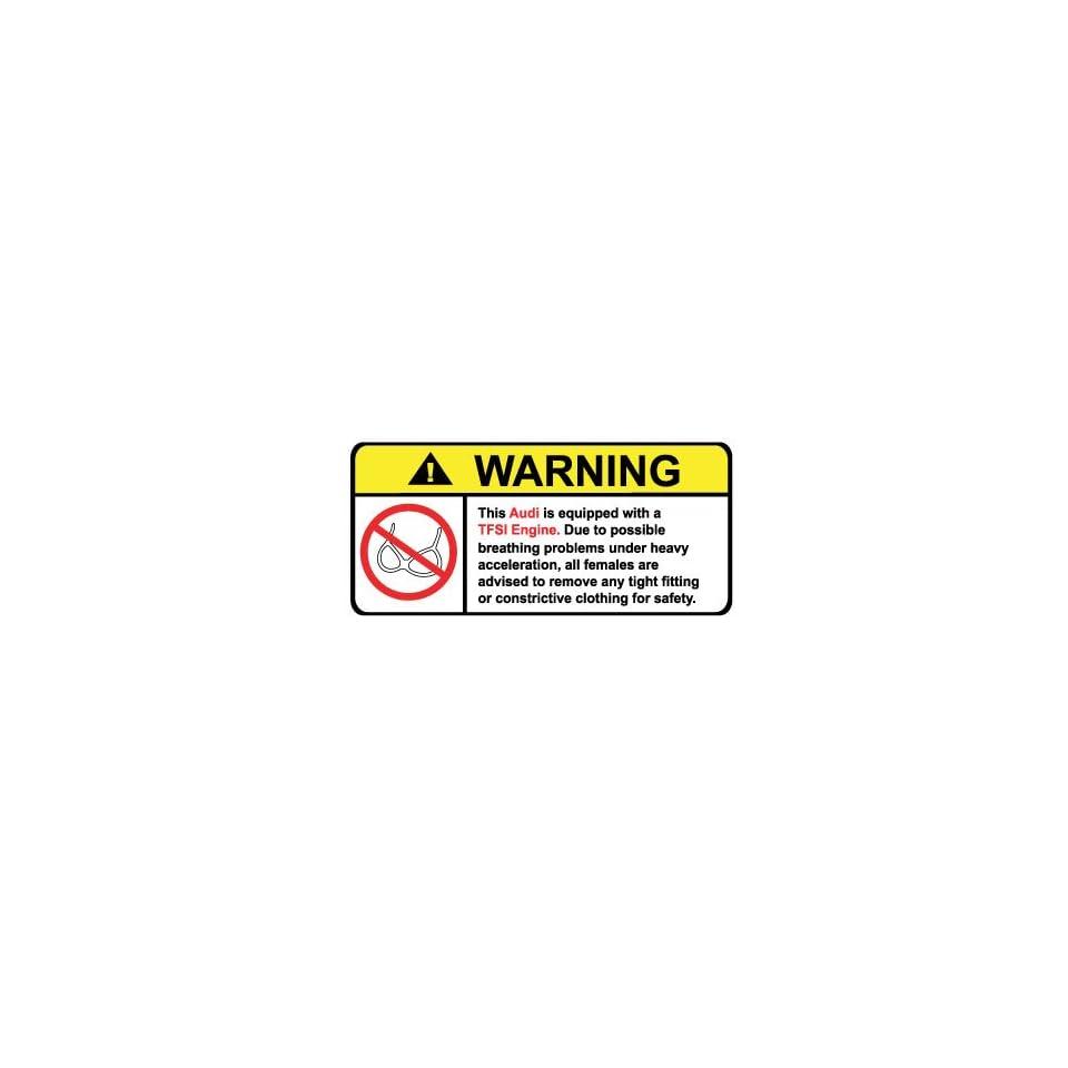 Audi TFSI No Bra, Warning decal, sticker