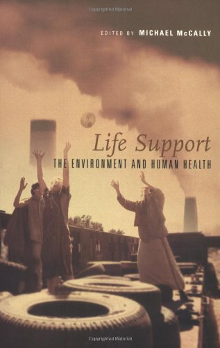 Life Support: The Environment and Human Health