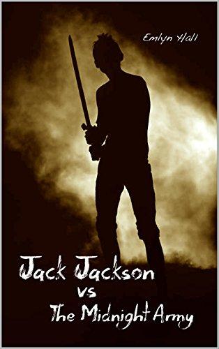 Jack Jackson vs The Midnight Army by [Hall, Emlyn]