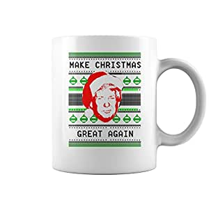 Trump Make Christmas Great Again Ugly Christmas Mug (White, 11 Oz) - Gifts for Christmas Funny