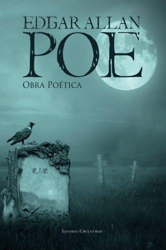 Edgar Allan Poe: Obra poética (Spanish Edition)