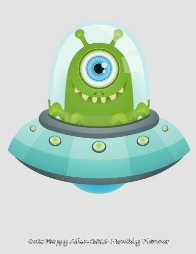 Cute Happy Alien 2016 Monthly Planner pdf epub