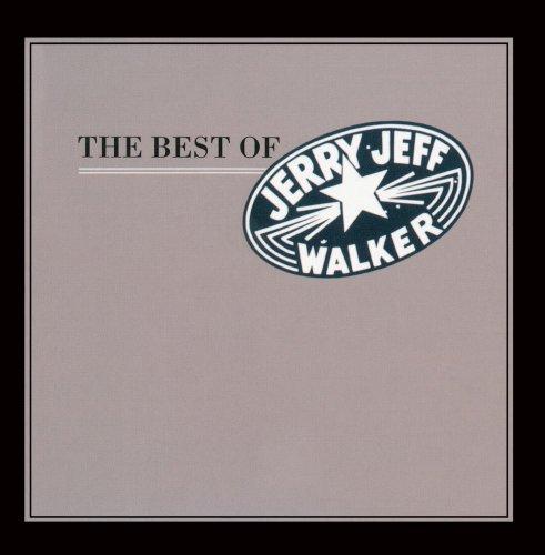 The Best Of Jerry Jeff Walker (The Best Of Jerry Jeff Walker)