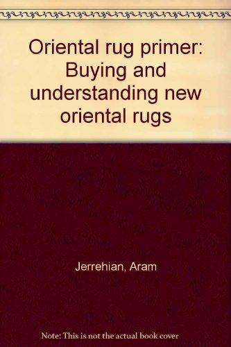 Oriental rug primer: Buying and understanding new oriental - Nh Macys