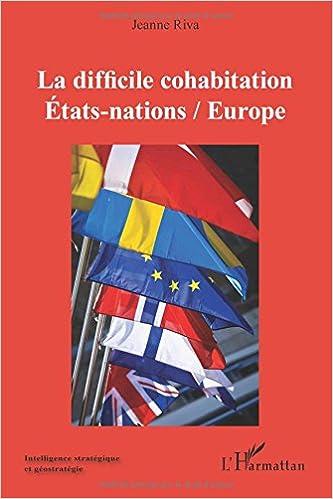 Lire en ligne Difficile Cohabitation Etats Nations Europe pdf, epub ebook