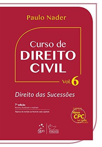 Curso de Direito Civil. Direito das Sucessões - Volume 6