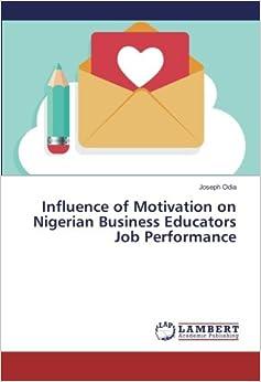 Influence of Motivation on Nigerian Business Educators Job Performance