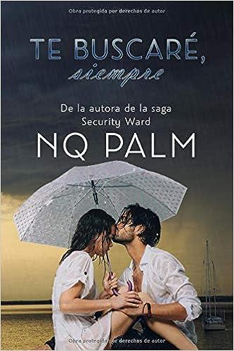 Te buscaré siempre de NQ Palm