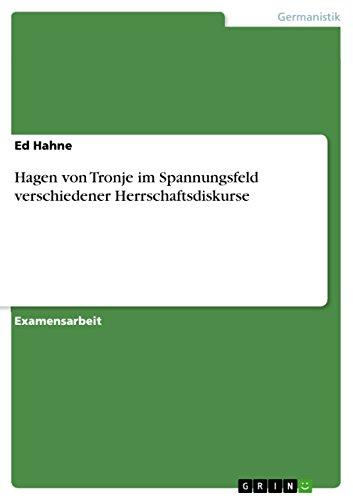 Hagen von Tronje im Spannungsfeld verschiedener Herrschaftsdiskurse (German Edition)