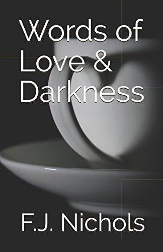 Words of Love & Darkness