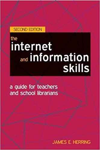 Improving Students' Web Use and Information Literacy: A Guide for Teachers and Teacher Librarians by James E. Herring (July 19,2011)
