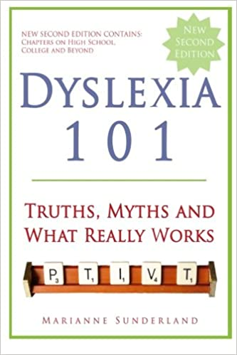 Dyslexia Is Very Treatable So Why Arent >> Dyslexia 101 Truths Myths And What Really Works Marianne