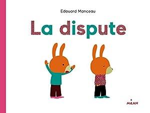 "Afficher ""La dispute"""