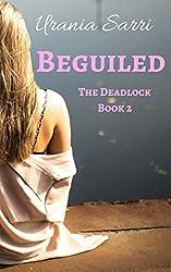Beguiled (Gate Deadlock Series Book 2)