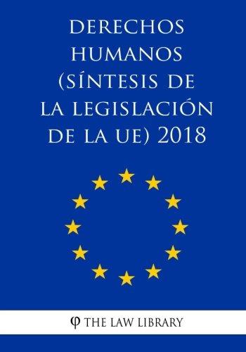 Derechos Humanos (Síntesis de la Legislación de la Ue) 2018