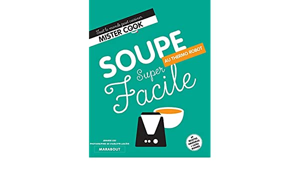 Super facile thermocuiseur soupes (Cuisine): Amazon.es: Joly, Jennifer: Libros en idiomas extranjeros