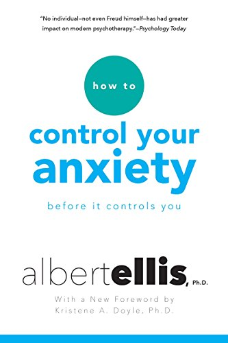 - How To Control Your Anxiety Before It Controls You