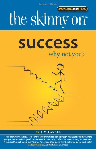 The Skinny on Success: Why not you?
