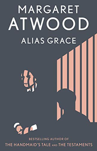 Book cover from Alias Grace: A Novel by Margaret Atwood