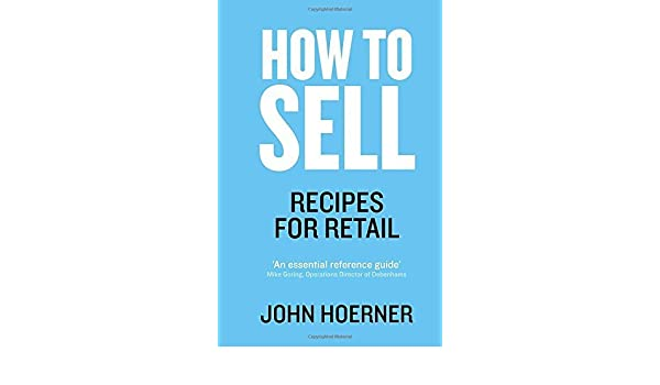 How To Sell Recipes For Retail By John Hoerner 2015 11 12 Amazon