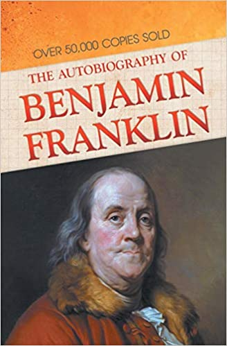 The Autobiography of Benjamin Franklin | Study Guide