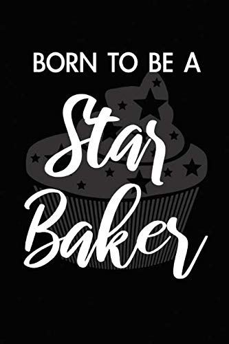 Born To Be A Star Baker. Blank Lined Journal Notebook Planner Diary. by BBD Gift Designs
