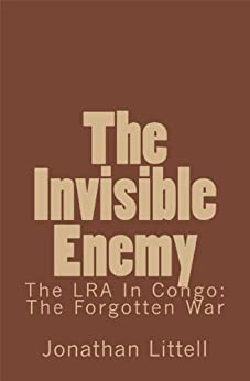 The Invisible Enemy (Kindle Single) by [Littell, Jonathan]