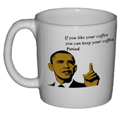 Hillary Clinton Mug - Fairly Odd Novelties Obama Humorous Funny If You Like Your Coffee You Can Keep Your Coffee Tea Mug Novelty Gag Gift, White