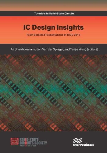 IC Design Insights: From Selected Presentations at CICC 2017