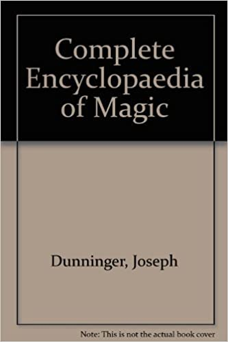 Dunninger's Complete Encyclopedia of Magic