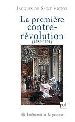 La première contre-révolution (1789-1791) (French Edition)